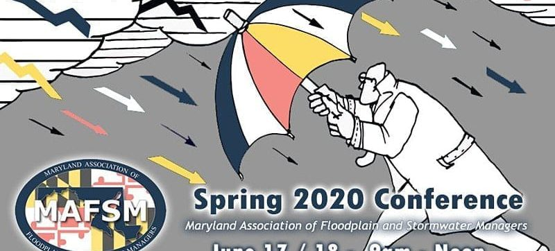 Maryland Association of Floodplains and Stormwater Managers Spring 2020 Conference